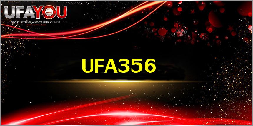 UFA356 เว็บแทงบอล ออนไลน์ น่าเข้าเล่นสุด