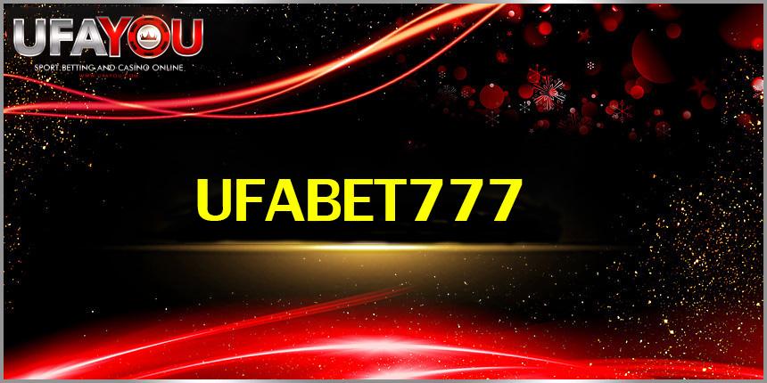 UFABET777 เว็บชั้นนำผู้ให้บริการ เว็บพนันฟุตบอล คาสิโน ได้รับความนิยมสูงสุด